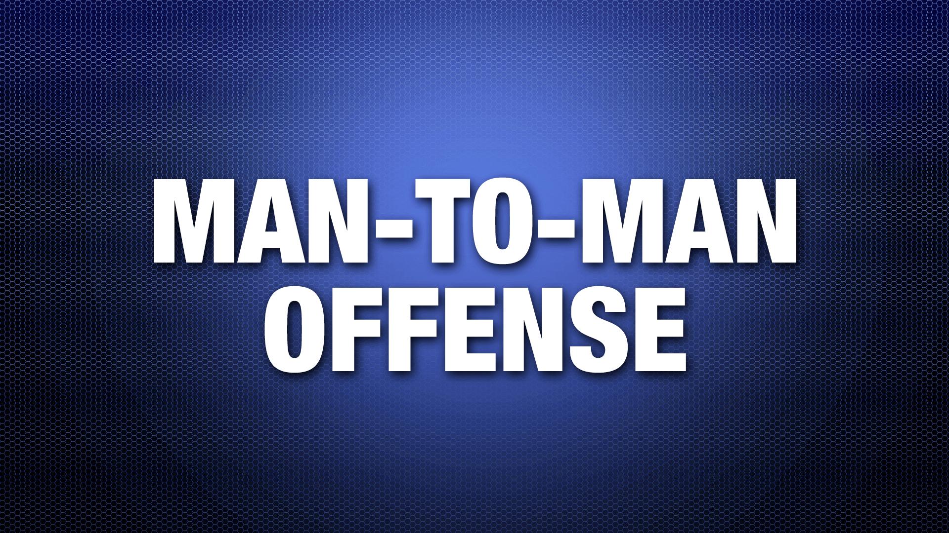 Man-to-ManOffense
