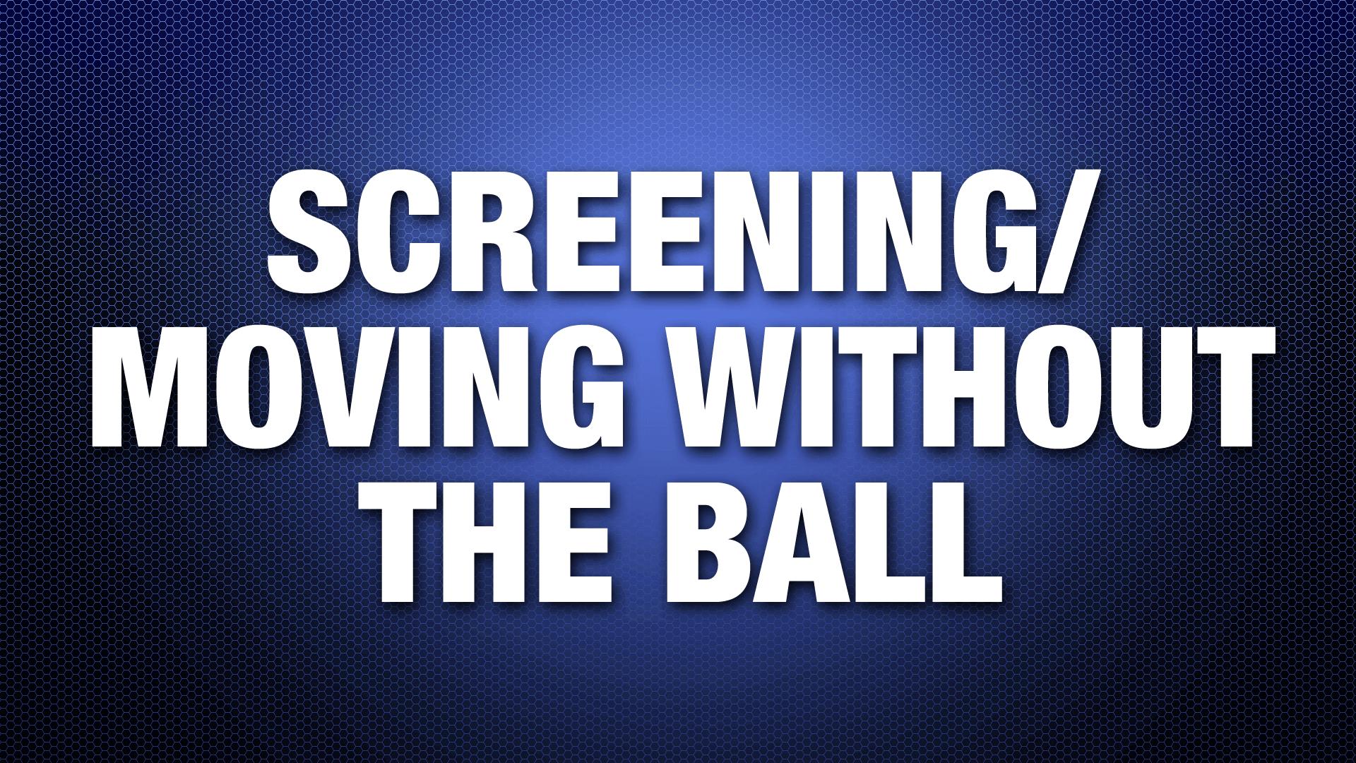 ScreeningMovingWithoutBall
