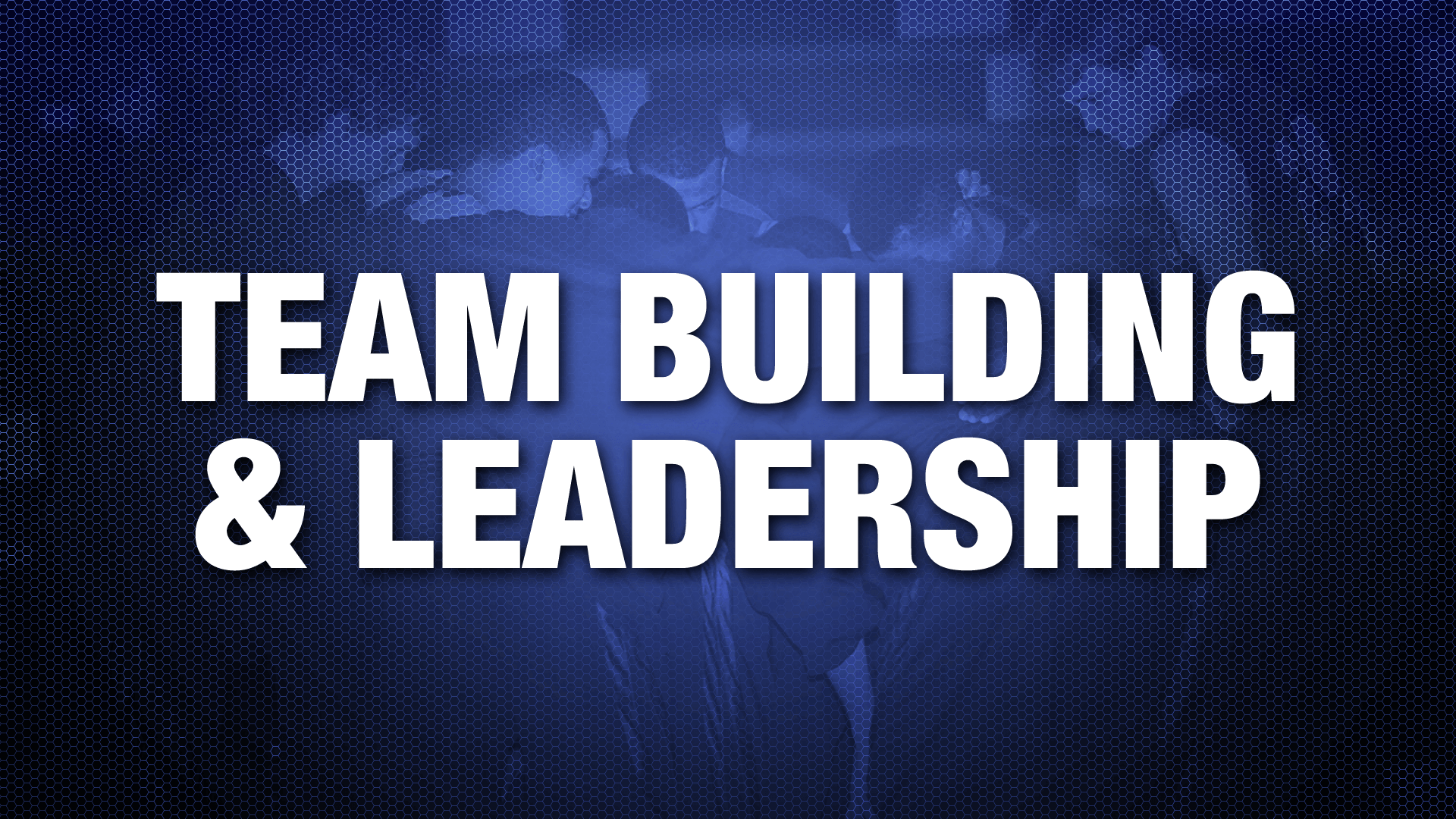 Team-Building-and-Leadership