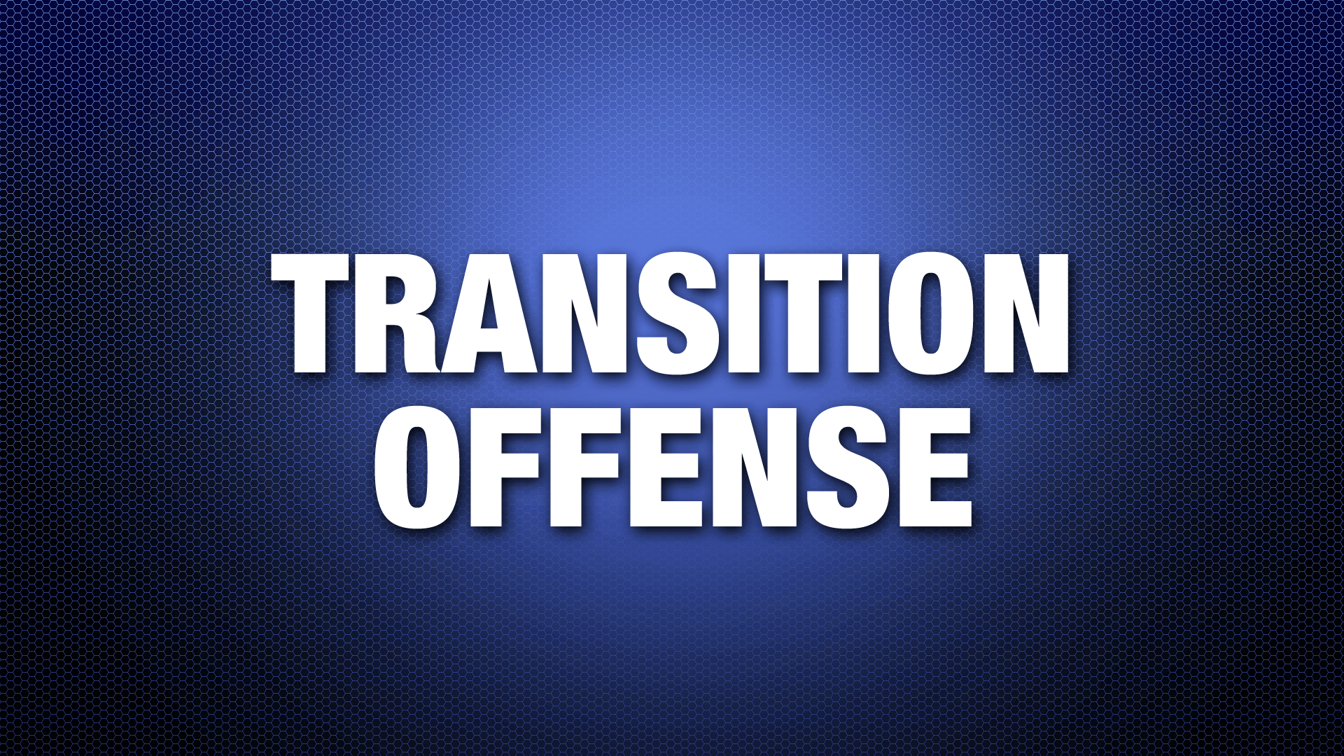 TransitionOffense