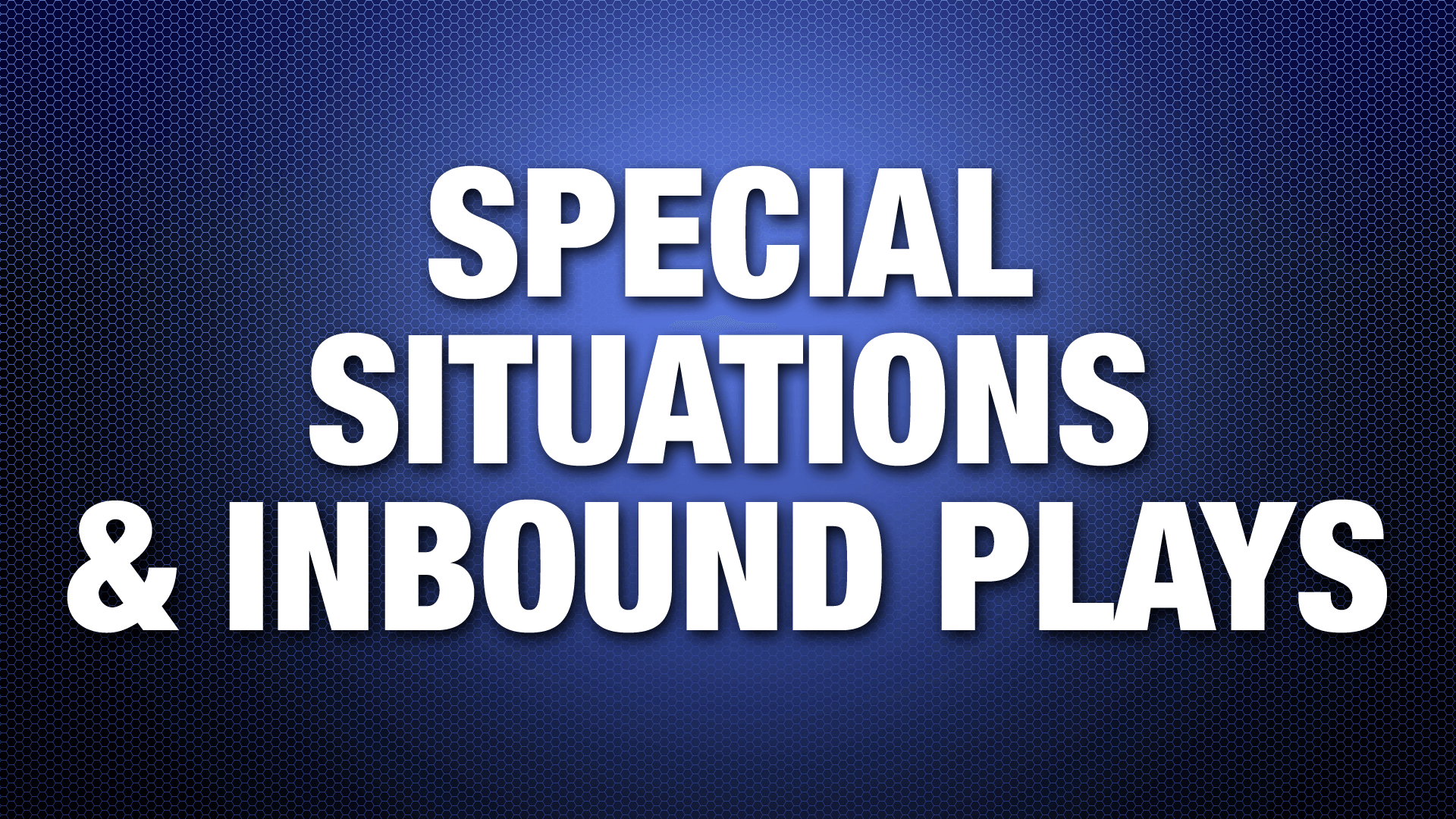 special-situations-&-inbound-plays